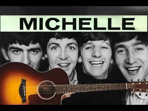 """Есть такая замечательная песня у Битлз - <strong>""""Michelle""""</strong>"""
